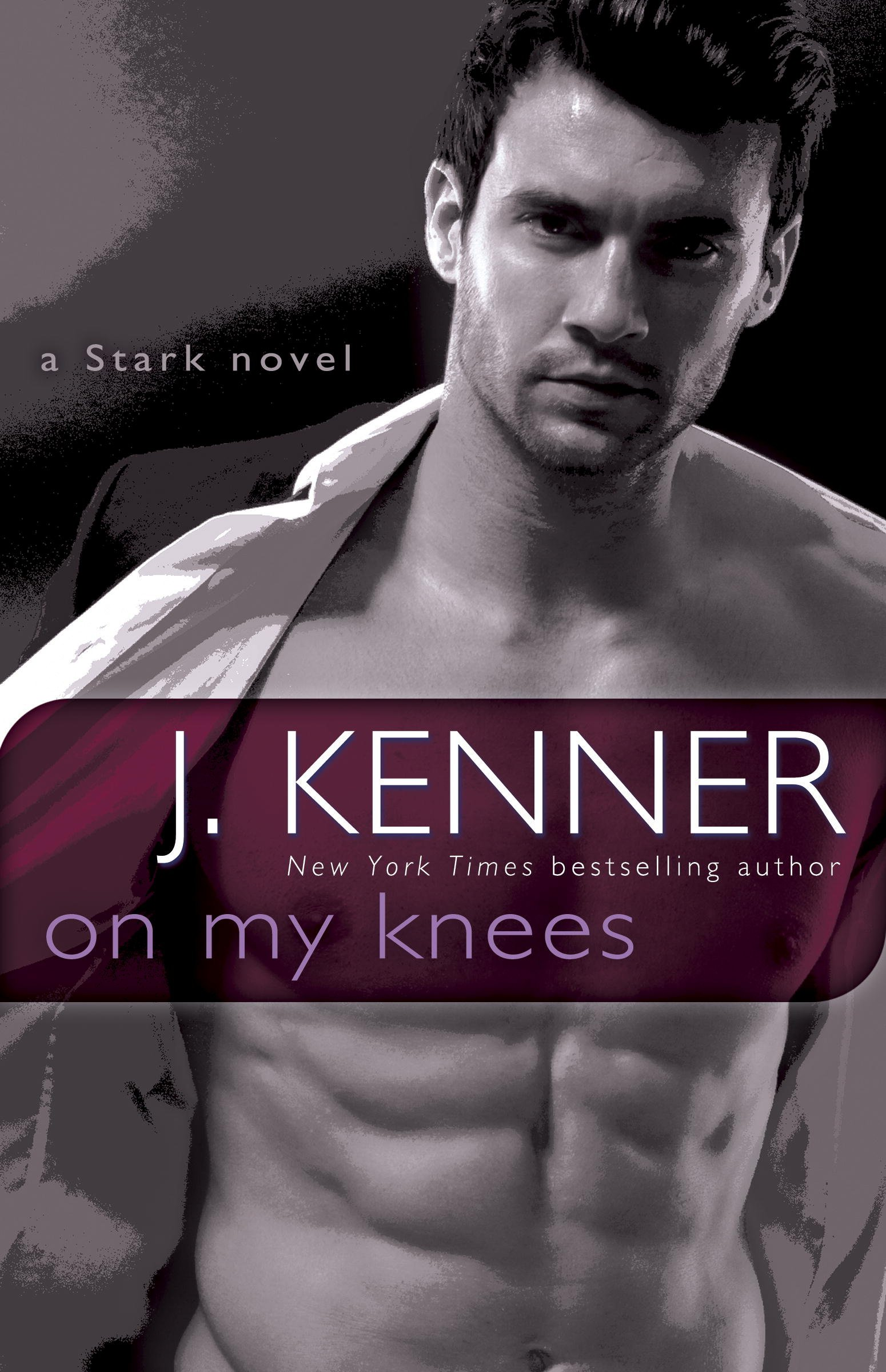 Blog Tour Review:  On My Knees by J. Kenner