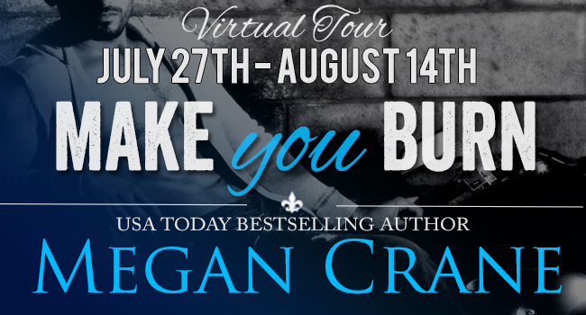 Blog Tour Review & Giveaway:  Make You Burn by Megan Crane