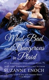 Review:  Mad, Bad, Dangerous in Plaid by Suzanne Enoch