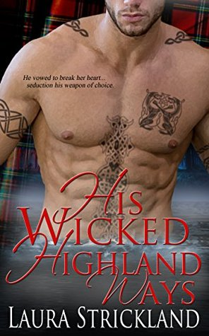 Review:  His Wicked Highland Ways by Laura Strickland