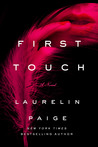 Blog Tour Review & Giveaway:  First Touch by Laurelin Paige