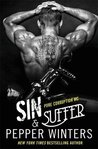 Blog Tour Review & Giveaway:  Sin & Suffer by Pepper Winters