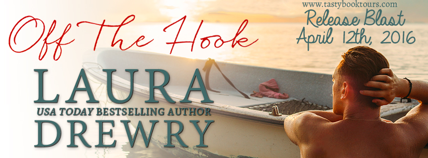 Release Blitz & Giveaway:  Off the Hook – Laura Drewry