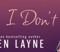 Cover Reveal:  I Do, I Don't Series – Lauren Layne