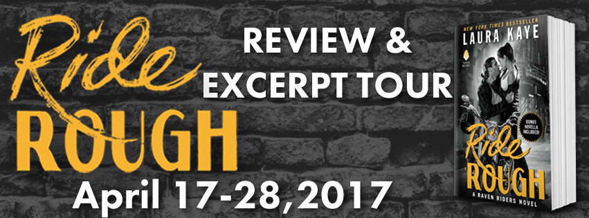 Blog Tour Review & Giveaway:  Rough Ride by Laura Kaye