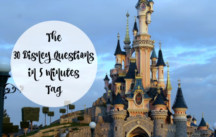 Cocktails in Teacups Disney Life Travel Parenting Blog The 30 Disney Questions in 5 Minutes Tag