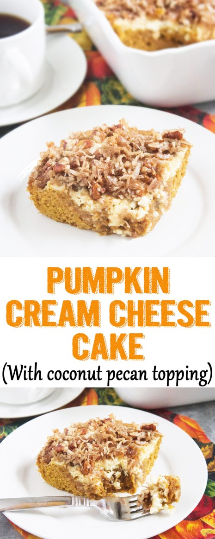 Pumpkin cream cheese cake, pumpkin cream cheese cake with coconut and pecans, pumpkin spice, pumpkin cake, pumpkin and cream cheese, cream cheese, pumpkin and pecan, pumpkin coconut cake, dessert, recipe, pumpkin cake recipe