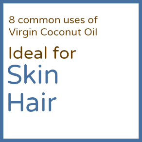 Coconut Oil Shop | 8 Common Uses - Skin, Hair