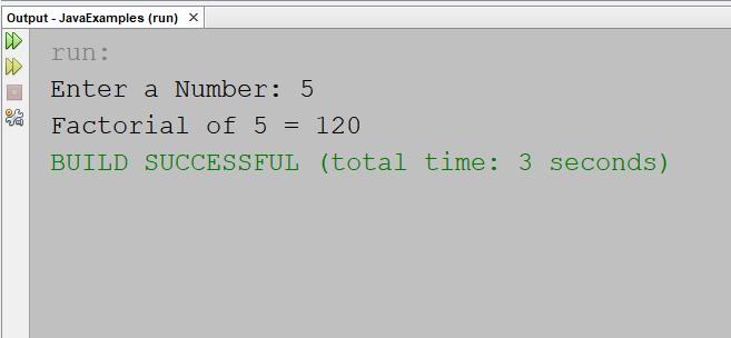 Factorial Program in Java using Recursion