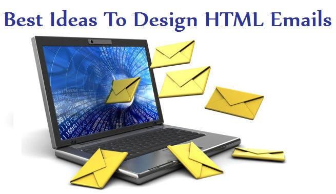 Best Ideas To Design HTML Emails