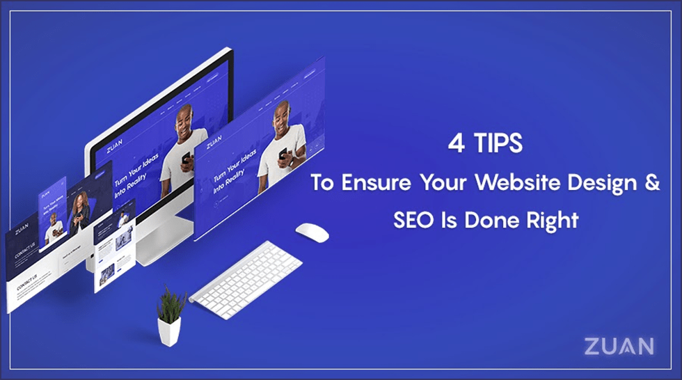 4 Tips To Ensure Your Website Design & SEO Is Done Right