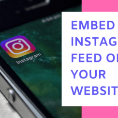 5 Amazing Tools To Embed Instagram Feed On Your Website