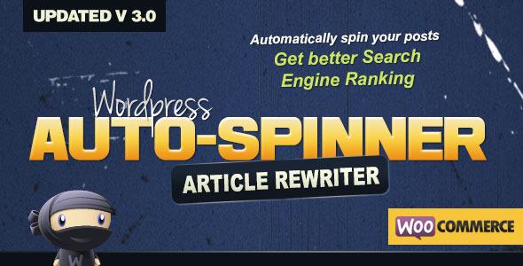 WordPress Auto Spinner 3.7.0 – Articles Rewriter