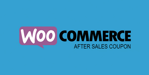 WooCommerce After Sales Coupon v1.2.0