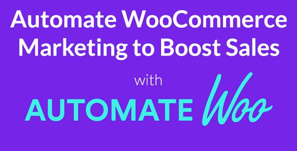 AutomateWoo v4.1.1 - Marketing Automation for WooCommerce
