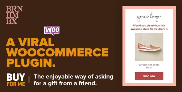 Viral WooCommerce Plugin: BuyForMe v3.2.1