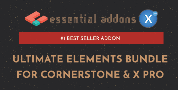 Essential Addons for Cornerstone & X Pro v2.8.2