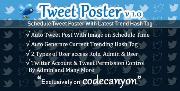 Tweet Poster – Powerful Schedule Tweet Poster on PHP Codeigniter – nulled