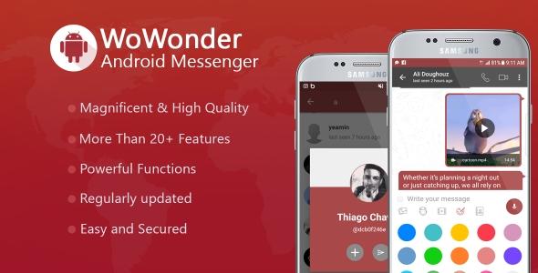 WoWonder Android Messenger v1.6.2 - Mobile Application for WoWonder Social Script