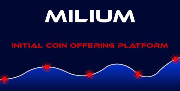 Milium – Initial Coin Offering ICO Script
