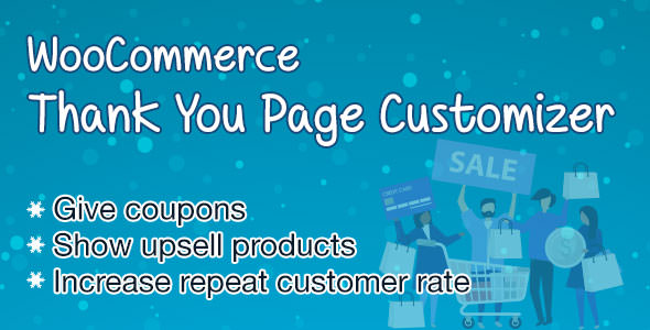 WooCommerce Thank You Page Customizer v1.0.1