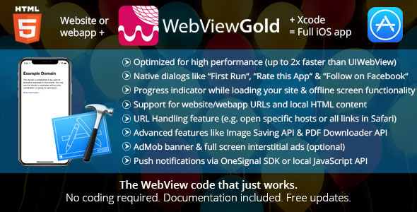 WebViewGold for iOS v5.2 – WebView URL/HTML to iOS app + Push, URL Handling, APIs & much more!