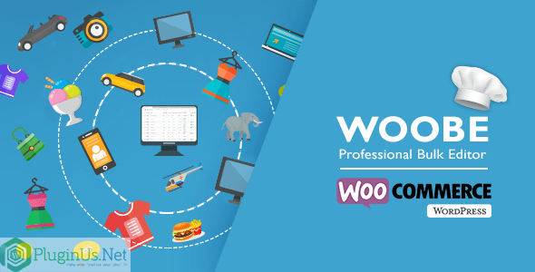 WOOBE v2.0.4 – WooCommerce Bulk Editor Professional