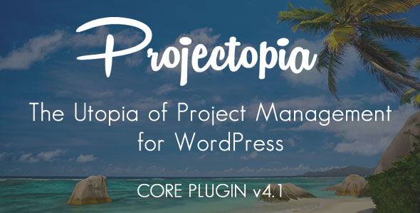 Projectopia WP Project Management v4.1.3