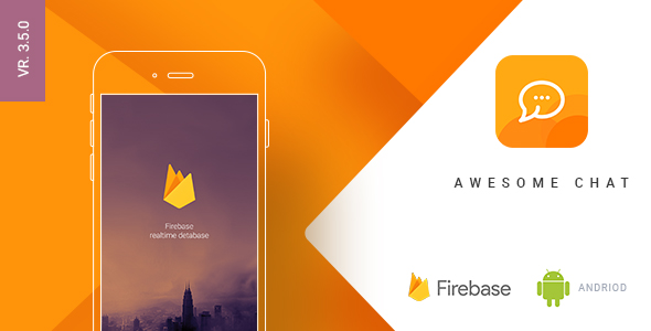 Awesome Chat v3.5.0 – Android Firebase Real-time Mobile Application