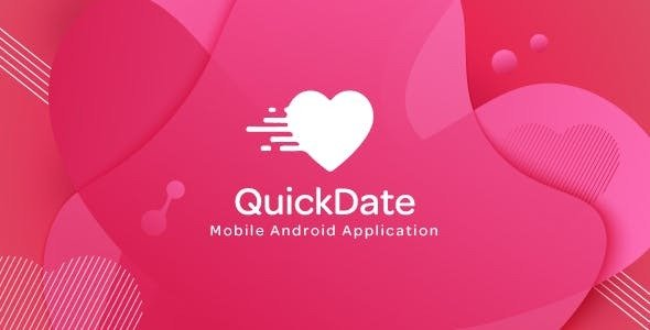 QuickDate Android v1.2 – Mobile Social Dating Platform Application