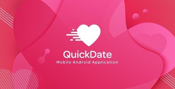 QuickDate Android v1.2 - Mobile Social Dating Platform Application