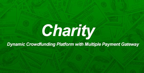 Charity v1.0 - Dynamic Crowdfunding Platform with Multiple Payment Gateway