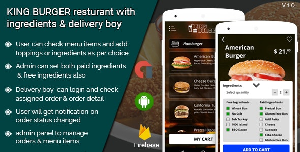 KING BURGER v2.0 – Restaurant with Ingredients & delivery boy full android application