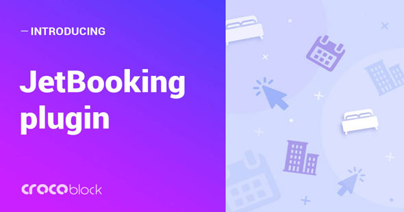 JetBooking v1.0.0 – Booking functionality for Elementor