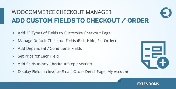WooCommerce Checkout Fields Manager, Custom Checkout Fields Plugin v1.1.0