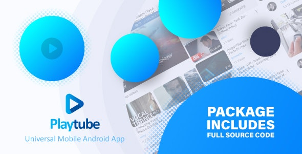 PlayTube v1.7.1 - Sharing Video Script Mobile Android Native Application