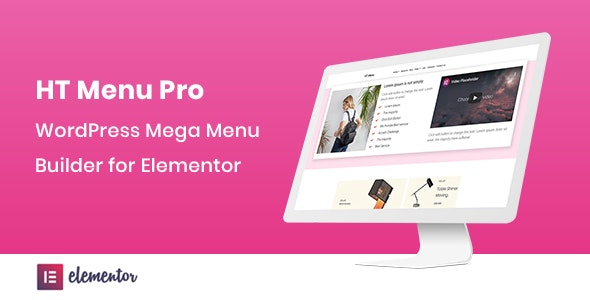 HT Menu Pro v1.0.0 – WordPress Mega Menu Builder for Elementor