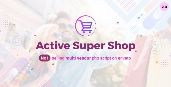 Active Super Shop v2.0 - Multi-vendor CMS - nulled