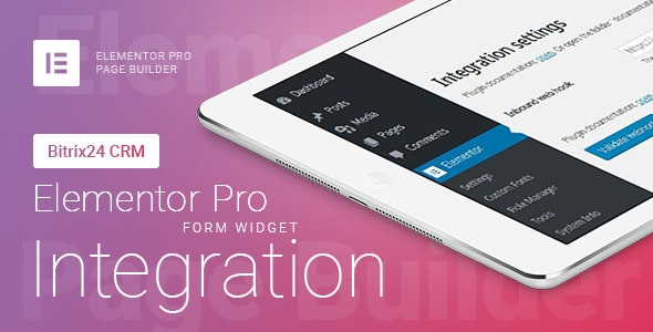 Elementor Pro Form Widget - Bitrix24 CRM - Integration v1.6.2