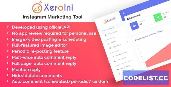 XeroIni v1.0 - Instagram Post Scheduler & Marketing Tool - nulled