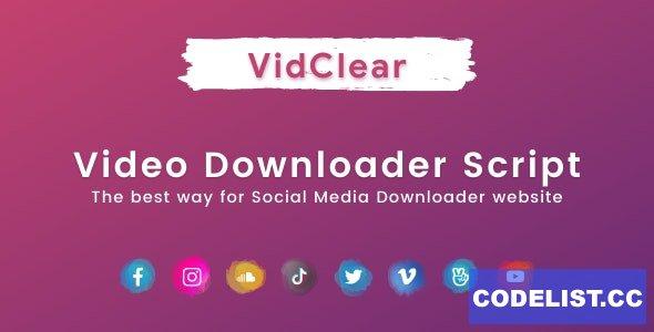 VidClear v1.0.2 - Video Downloader Script