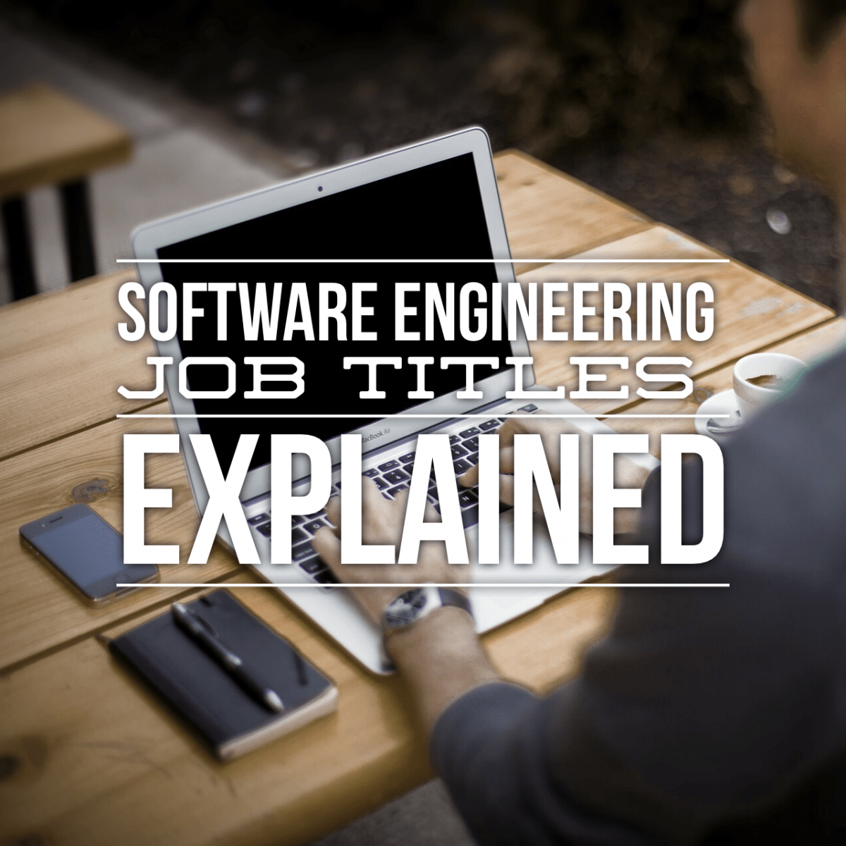 Software Engineering Job Titles Explained Coderhood