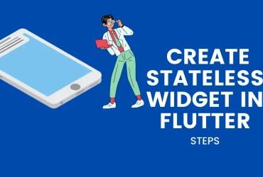 create Stateless Widget in Flutter