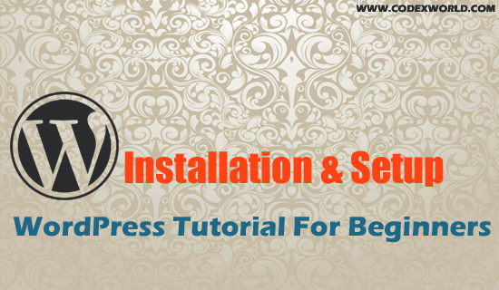 wordpress-installation-tutorial-for-beginners-by-codexworld
