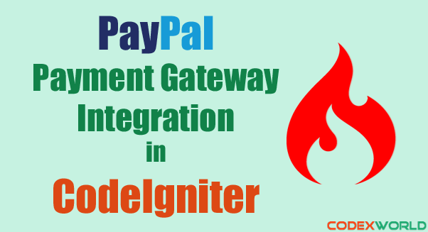 paypal-payment-gateway-integration-in-codeigniter-by-codexworld