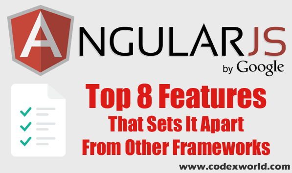 top-features-of-angularjs-that-sets-it-apart-from-other-frameworks-large-by-codexworld