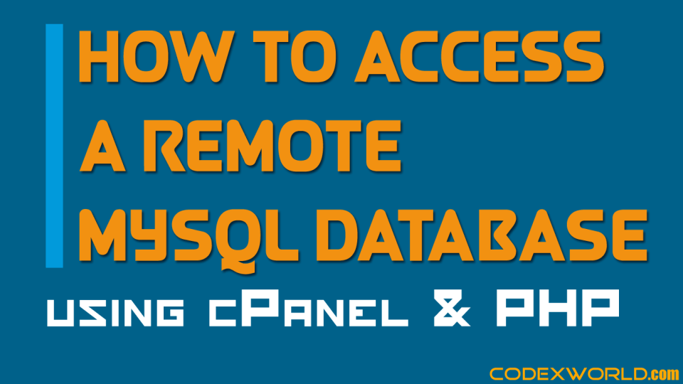 How to Connect to the Remote MySQL Database using PHP