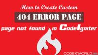 codeigniter-custom-404-error-page-not-found-codexworld
