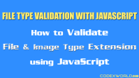 file-type-extension-validation-javascript-codexworld