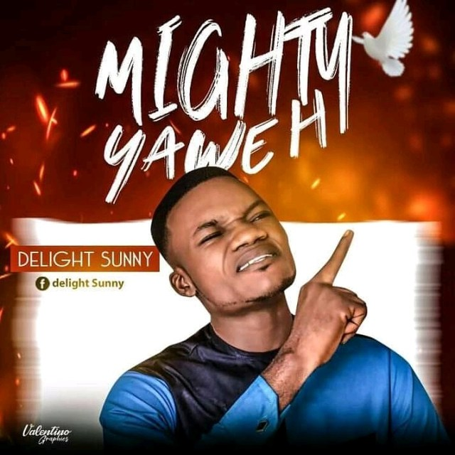 Mighty Yahweh - Delight Sunday